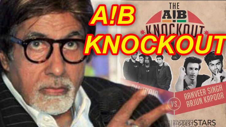 I dont Know About AIB - Amitabh Bachchan