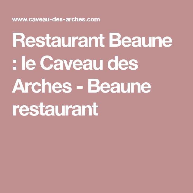Restaurant Beaune : le Caveau des Arches - Beaune restaurant