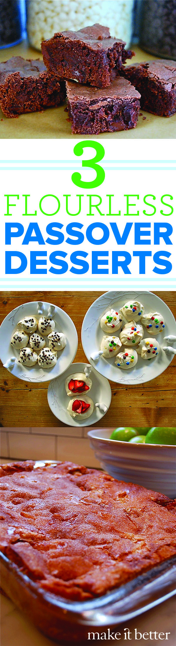 During Passover, it's forbidden to eat leavened food. It turns out that it's not the flour or the rise that makes desserts delicious. Here are three recipes that will wow at your Passover feast.