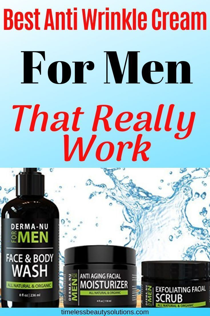 Best Anti Wrinkle Cream For Men To Remove Fine Lines And Wrinkles And Leave Your Face Looki In 2020 Anti Wrinkle Facial Cream Wrinkle Cream For Men Anti Wrinkle Facial