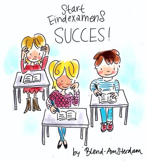 Veel succes met alle eindexamens