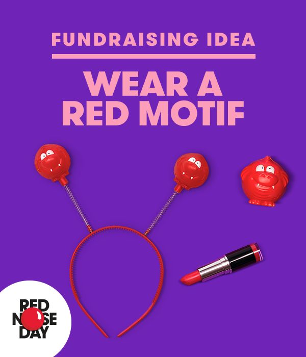Simple dress up ideas are the best, especially if you are shot on time. And what better to show your support for Red Nose Day that wearing a splash of red? Lipstick, deely boppers or even a red knitted beard! The are loads of ideas on our website.