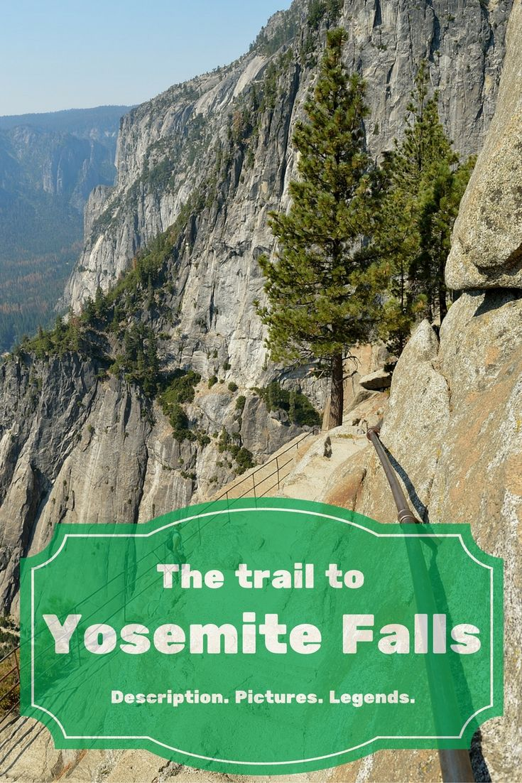 Description of the trail to Upper Yosemite Falls with pictures and Native American legends connected with the place.