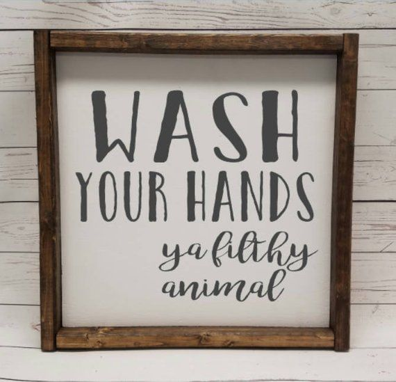 Wash Your Hands Ya Filthy Animal Farmhouse Style Kid Or Etsy