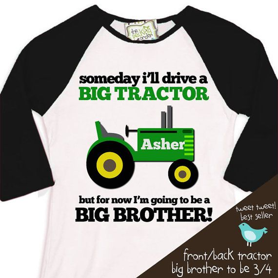 big brother shirt tractor someday i'll drive a big by zoeysattic, $24.50