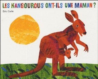 Les kangourous ont-ils une maman ?: Amazon.fr: Eric Carle-Hörbuch, Laurence Bourguignon: Livres