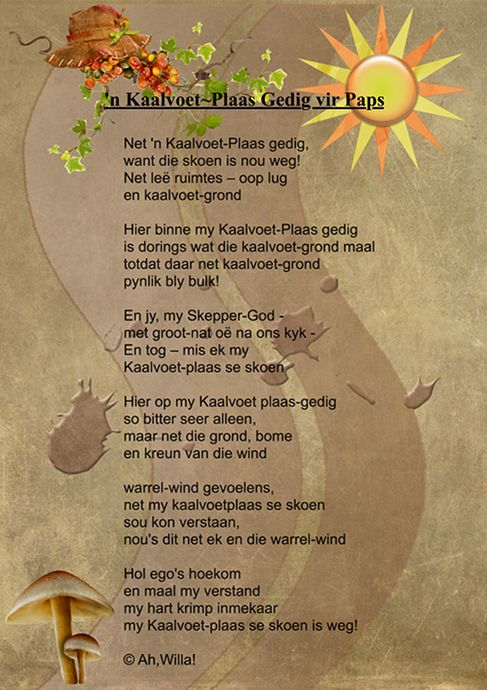 An Afrikaans poem - written a year or two after my dad's death ...   © Ah,Willa! willa@willa.co.za http://www.willa.co.za