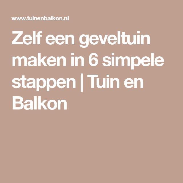 Zelf een geveltuin maken in 6 simpele stappen | Tuin en Balkon