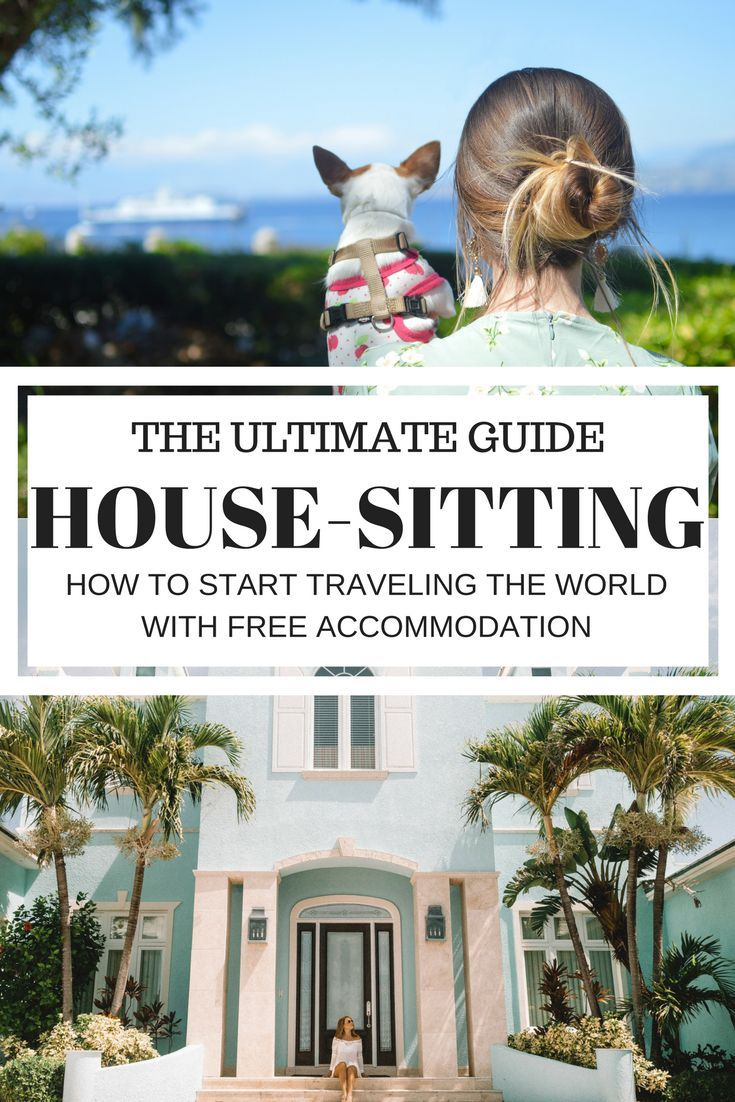 The ultimate guide to house sitting and how to start travel the world with free accommodation. #Traveltips #housesitting