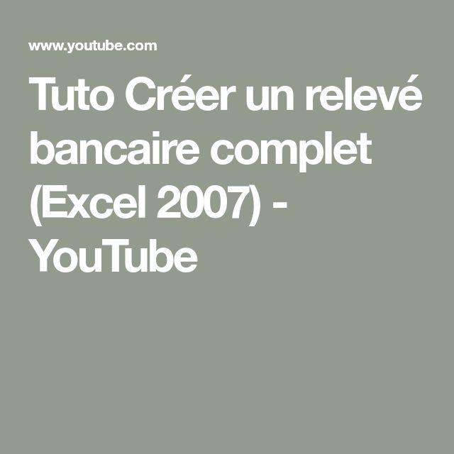 Tuto Créer un relevé bancaire complet (Excel 2007) - YouTube