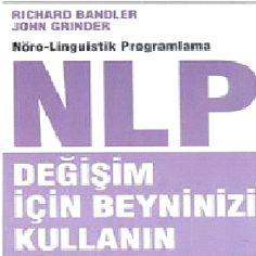 Epub Kitap Evi: NLP Değişim için Beyninizi Kullanın - Richard Bandler