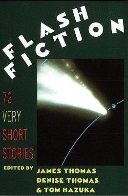 Flash Fiction: 72 Very Short Stories with contributions by Jamaica Kincaid