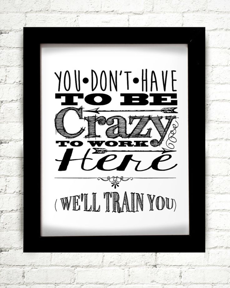 You Don't Have To Be Crazy To Work Here We'll Train You, Coworker Gift, Gift For Coworker, Co Worker Gifts, Work Gifts, New Job Gifts, Staff by StarPrintShop on Etsy https://www.etsy.com/listing/261103010/you-dont-have-to-be-crazy-to-work-here
