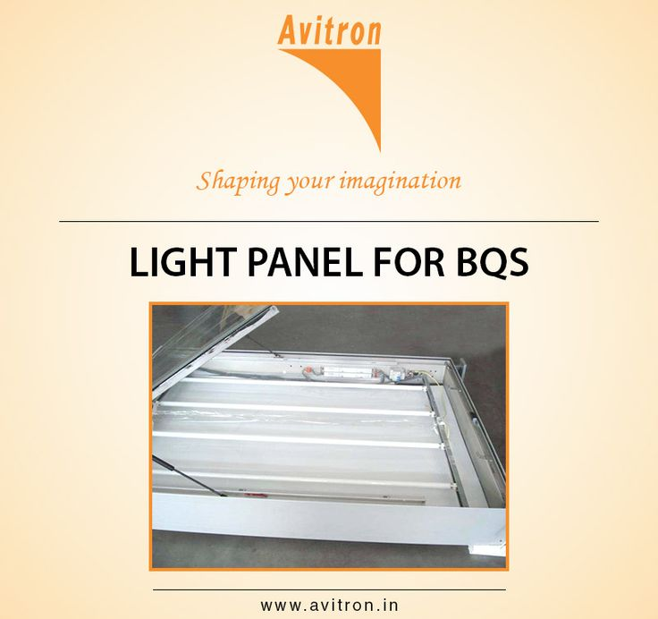 LIGHT PANEL FOR BQS For more details contact us Email : info@avitron.in Visit : http://www.avitron.in