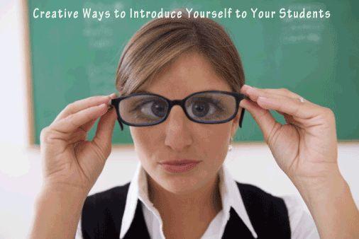 10 Maneres Creatives de presentart-te als alumnes el 1r dia de classe.