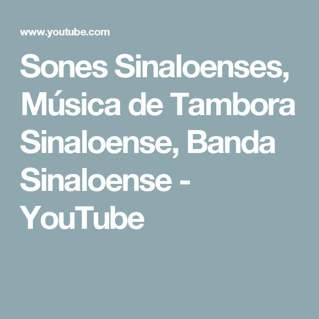 Sones Sinaloenses, Música de Tambora Sinaloense, Banda Sinaloense - YouTube