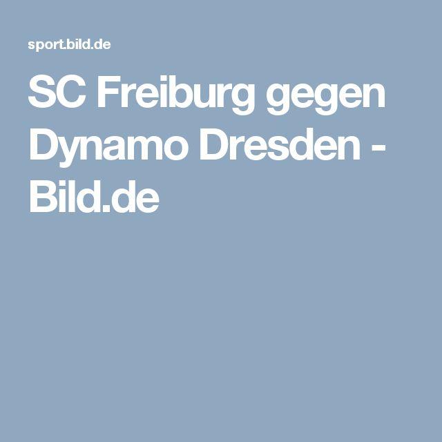 SC Freiburg gegen Dynamo Dresden     -  Bild.de