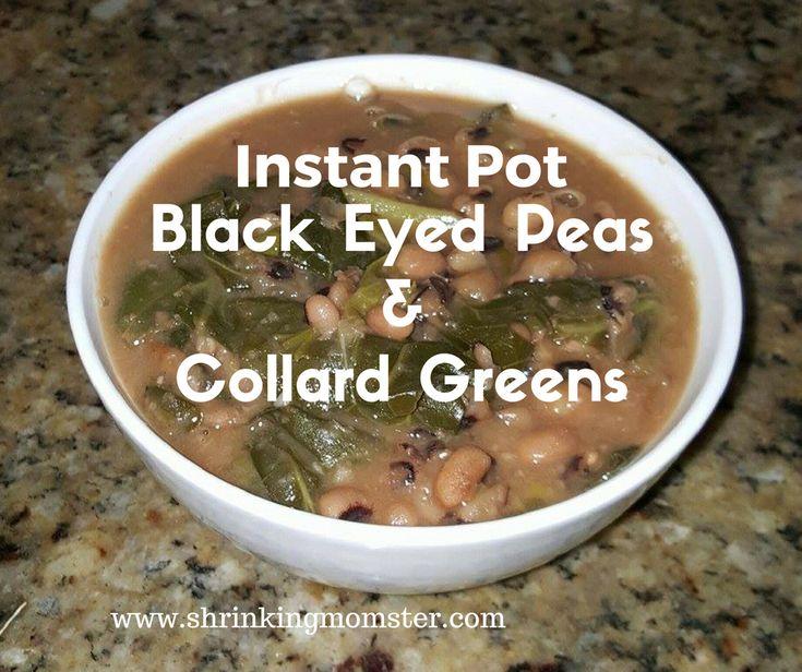 Instant Pot Black Eyed Peas and Collard Greens Recipe