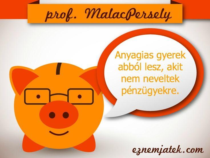 A félreértések elkerülése végett... Professzor MalacPersely megmondja a tutit... :D