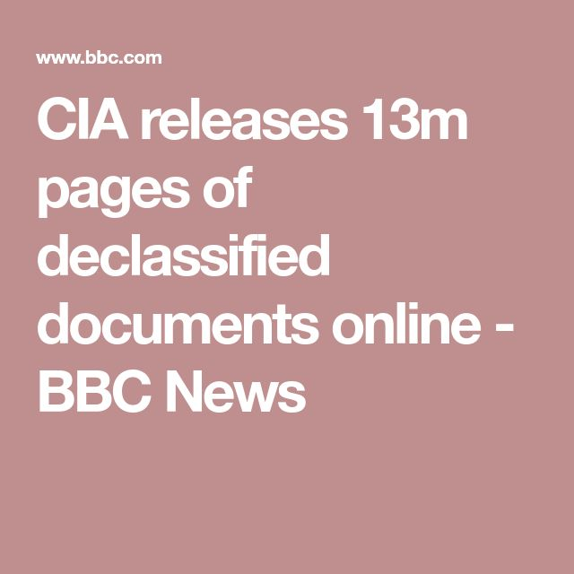 CIA releases 13m pages of declassified documents online - BBC News