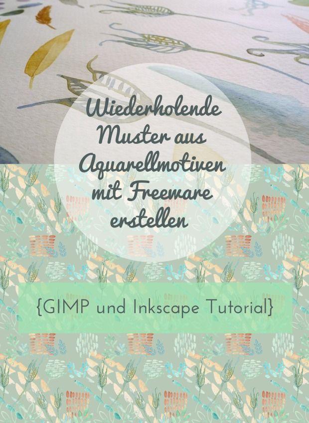 Wiederholende Muster aus Aquarellmotiven mit Freeware erstellen {GIMP und Inkscape Tutorial} | GescheSanten