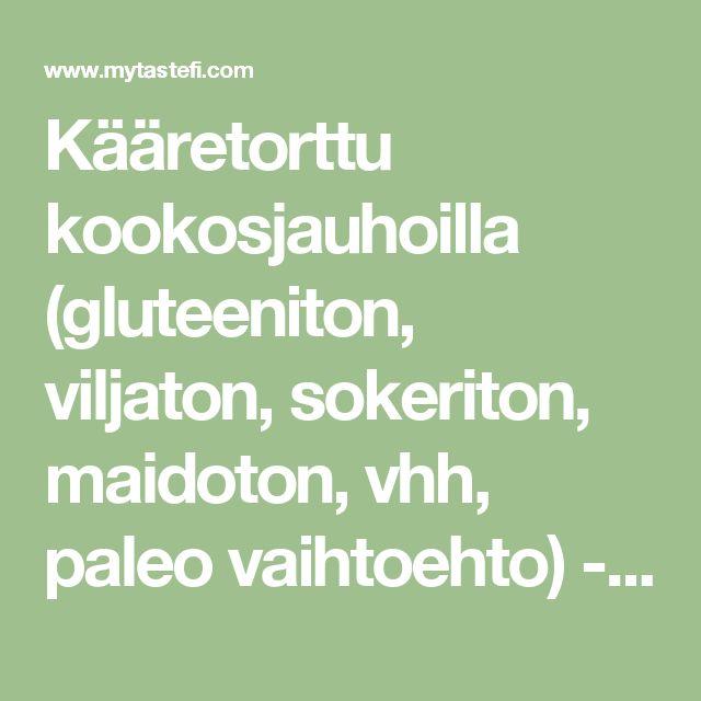 Kääretorttu kookosjauhoilla (gluteeniton, viljaton, sokeriton, maidoton, vhh, paleo vaihtoehto) - myTaste