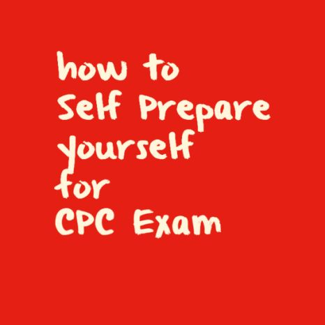 Awesome Self Preparation tips for CPC exam