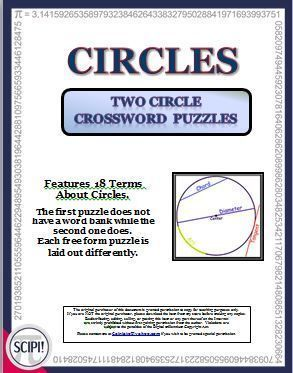 This set of two circle crossword puzzles features 18 terms associated with circles. The words showcased in both puzzles are arc, area, chord, circle, circumference, degrees, diameter, equidistant, perimeter, pi, radii, radius, secant, semicircle, tangent.