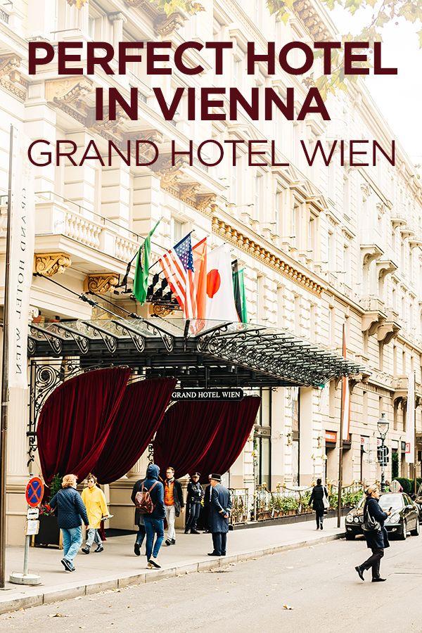Grand Hotel Wien Wonderful Historical Hotel In The Center Of Vienna Vienna Travel Grand Hotel Vienna