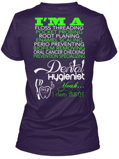 I'm a Dental Hygienist - Limited Edition