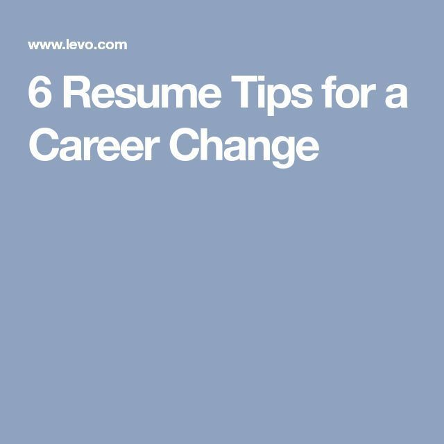 6 Resume Tips for a Career Change