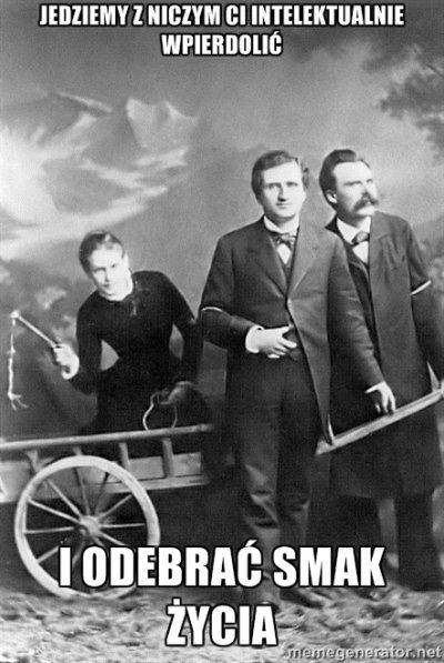 Nietzsche - najlepsze znaleziska i wpisy - archiwum z lutego 2016 o #nietzsche w Wykop.pl