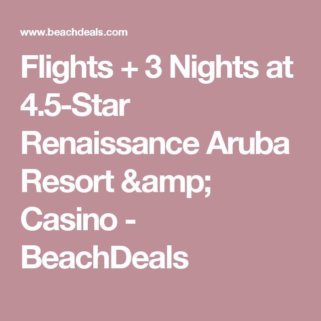 Flights + 3 Nights at 4.5-Star Renaissance Aruba Resort & Casino - BeachDeals