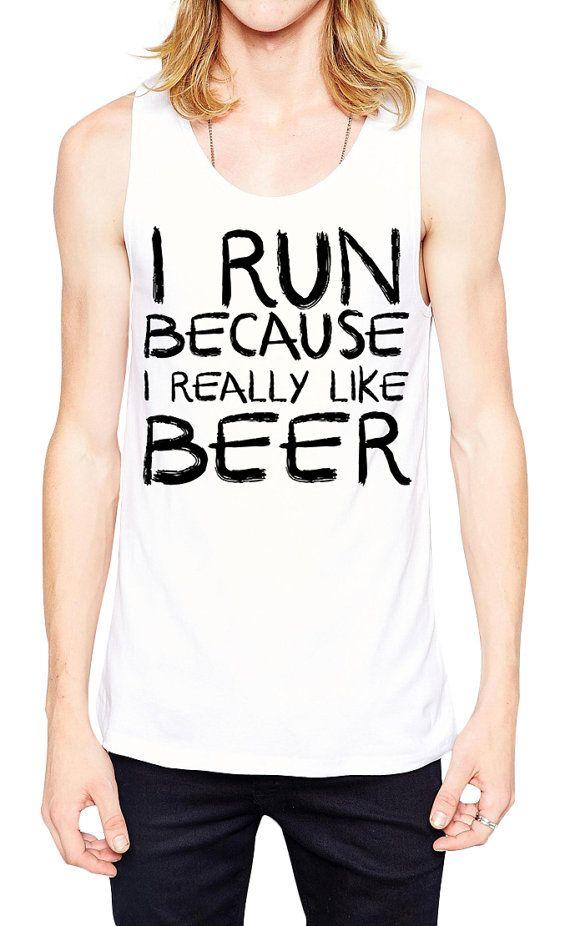 Hommes de chemise d'entraînement - Je cours parce que j'aime beaucoup la chemise de bière bière - Gym drôle Tank - - course chemise - réservoir Marathon - chemise à boire