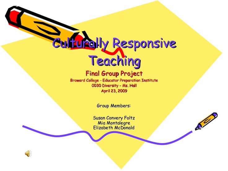 How teachers can make their classrooms more culturally sensitive and culturally responsive.  This presentation was prepared as a group project for a class on D…