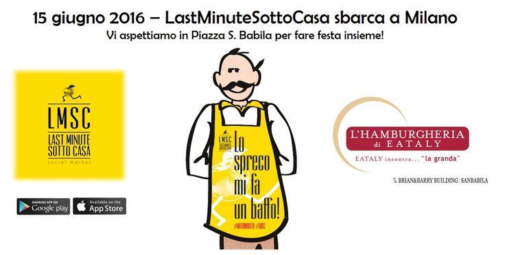 Un evento imperdibile, l'arrivo della App antispreco Last Minute Sotto Casa a Milano.