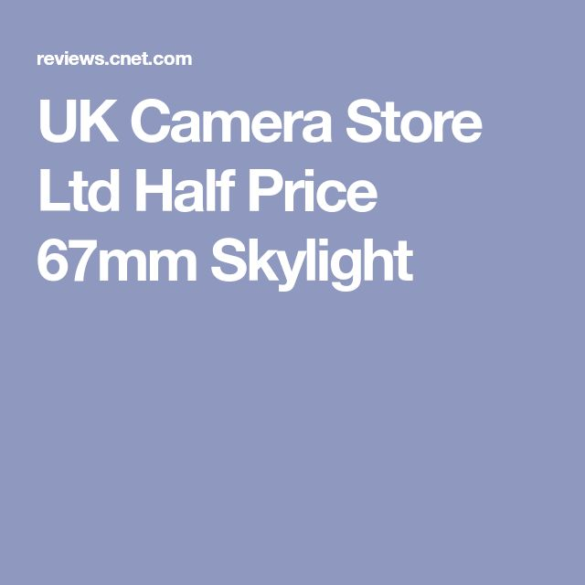 UK Camera Store Ltd Half Price 67mm Skylight