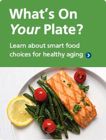 What S On Your Plate Smart Food Choices For Healthy Aging