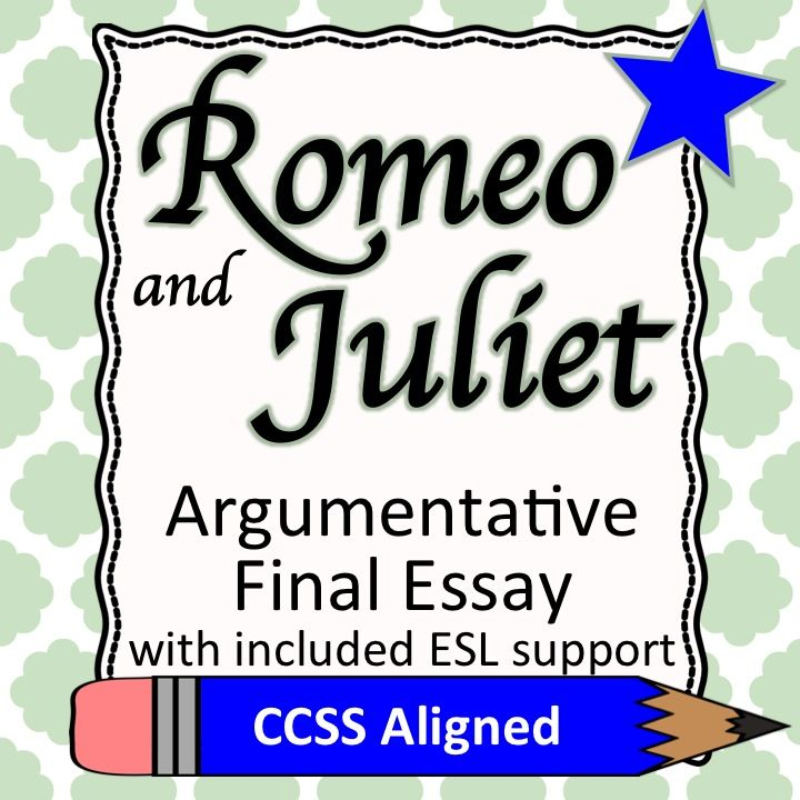 Romeo And Juliet Argument Essay  Teaching Ela  Collaborative  Romeo And Juliet Argument Essay  Teaching Ela  Collaborative Board   Pinterest  Teaching Writing And Esl