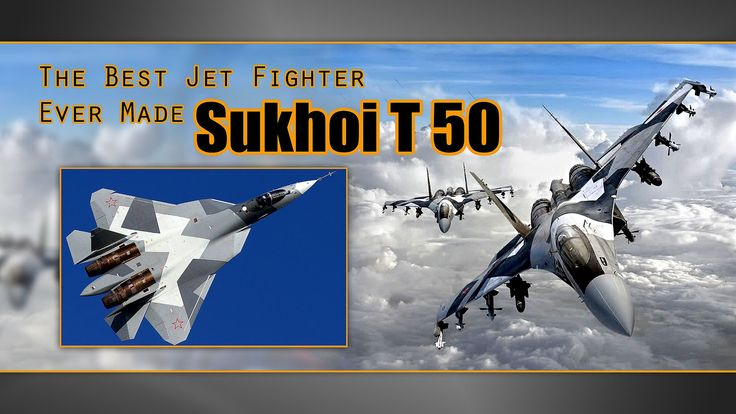 Check out my own documentation project for The Best Jet Airways Fighter Ever Made.. Sukhoi PAK T-50