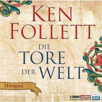 Die Tore der Welt - Hörspiel WDR von Ken Follett im Microsoft Store entdecken