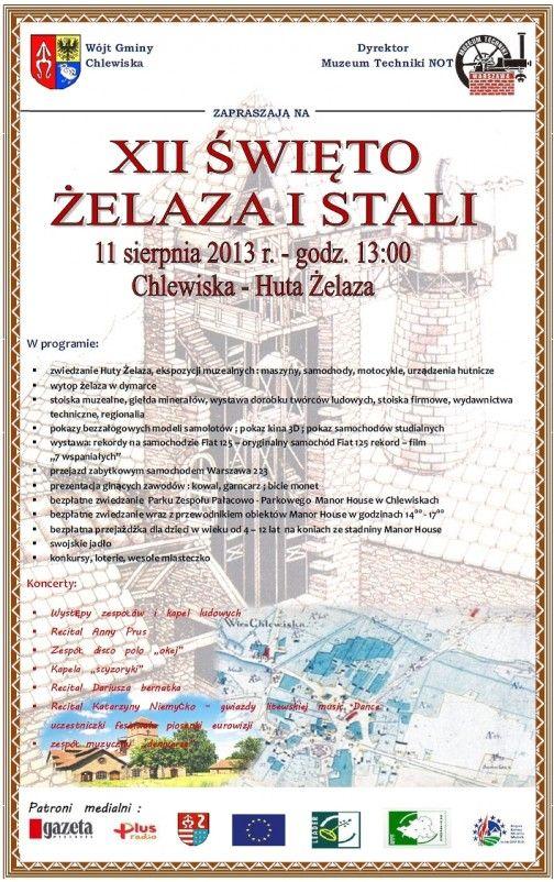 Zapraszamy wszystkich serdecznie do Huty Żelaza w Chlewiskach na Święto Żelaza i Stali, które odbędzie się 11 sierpnia 2013 r.