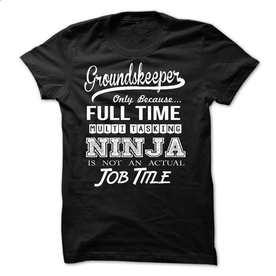 Groundskeeper - #funny t shirts #mens casual shirts. ORDER HERE =>…