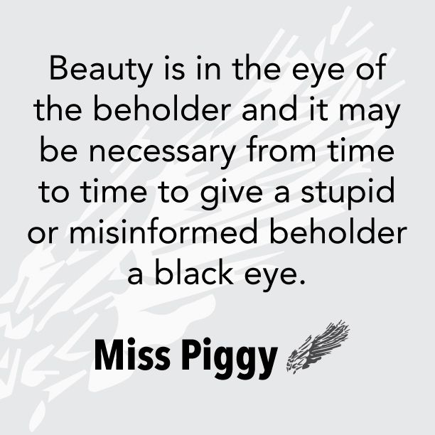 An overview of the quote beauty is in the eye of the beholder
