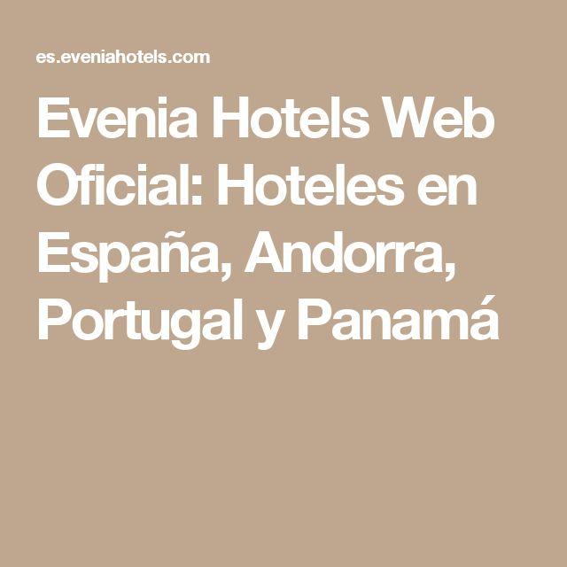 Evenia Hotels Web Oficial: Hoteles en España, Andorra, Portugal y Panamá