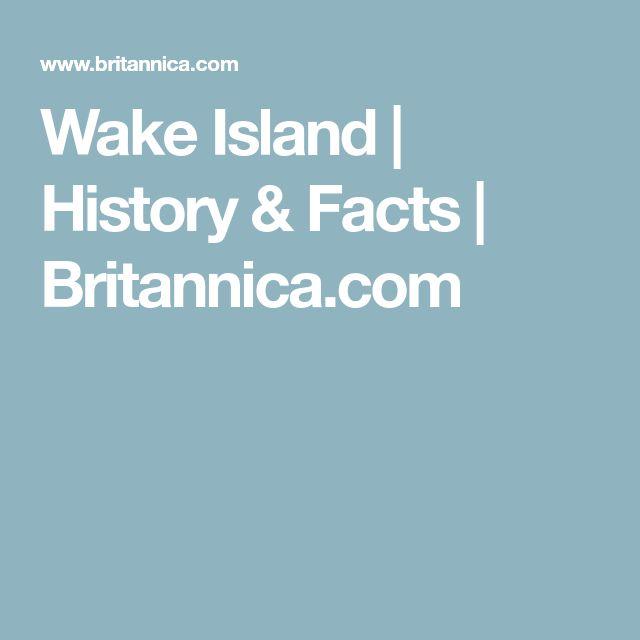 Wake Island   History & Facts   Britannica.com
