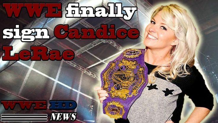 WWE finally sign Candice Lerae | WWE HD NEWS