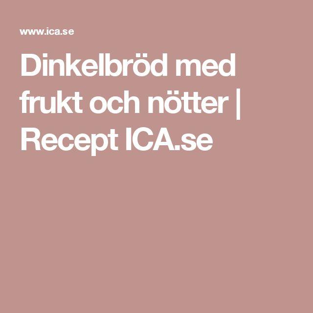 Dinkelbröd med frukt och nötter | Recept ICA.se