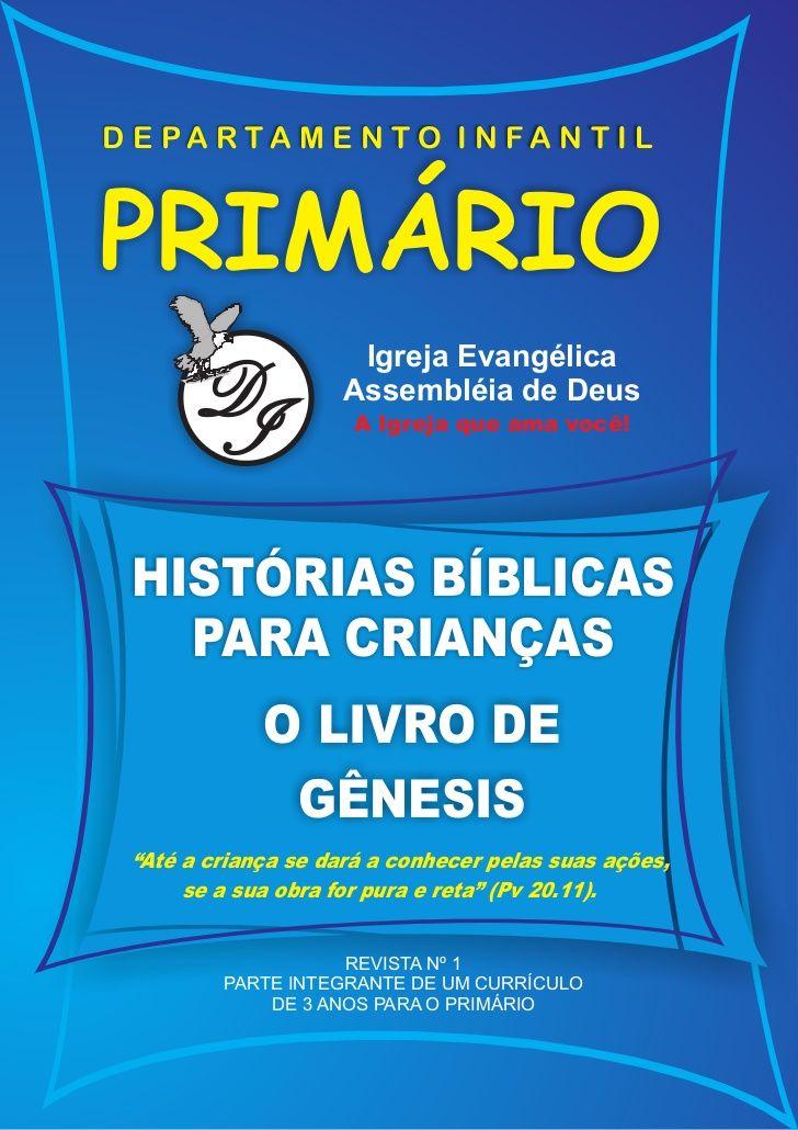 HISTÓRIAS BÍBLICAS PARA CRIANÇAS - O LIVRO DE GÊNESISDisponível em: w…
