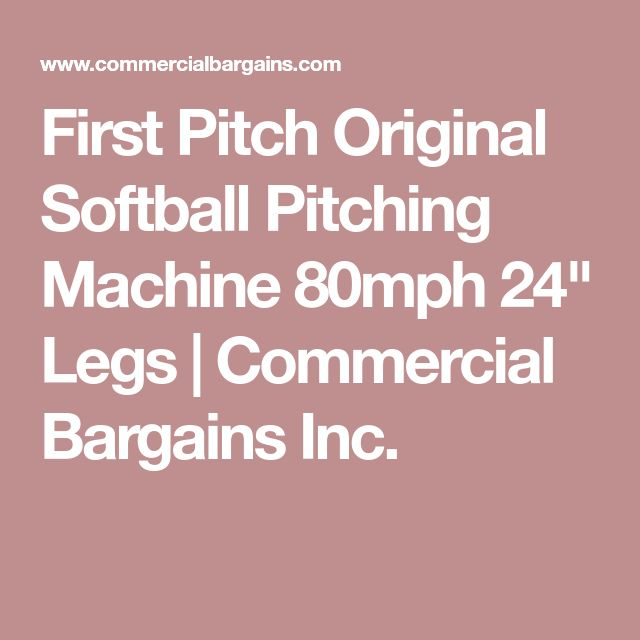 "First Pitch Original Softball Pitching Machine 80mph 24"" Legs 